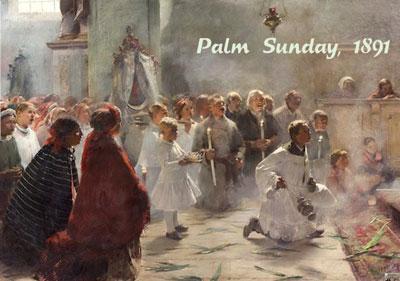 Palm Sunday 1891