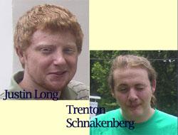Justin Long, Trenton Schnakenberg