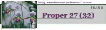 Twenty Fifth Sunday After Pentecost, Proper 26 Year B